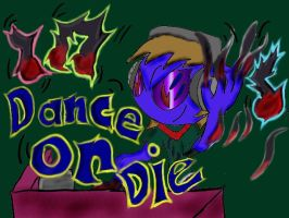Dance or Die V2 by ITS-ALL-NTG