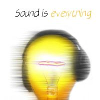 Sound is Everything by 1905