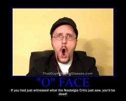 Nostalgia Critic's O-Face by comptech224