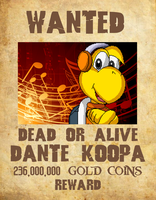 Wanted Poster 05 - Dante Koopa by KingAsylus91
