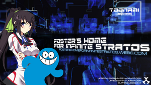 Fosters Home of Infinite Stratos Toonami Wallpaper by JPReckless2444