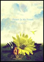 Nature Is My Friend by a-moora-h