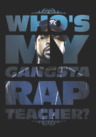 Who's My Gangsta Rap Teacher? by SAMURAi-GR