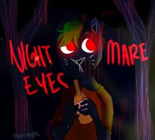 NIGHTMARE EYES - Jacksepticeye [NITW] by NeLite-Art
