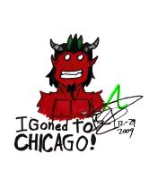 I goned to Chicago by WhoeMelk13