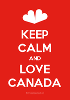 Keep Calm And Love Canada! by sar-sar-is-me