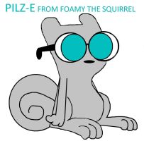 PILZ-E FROM FOAMY THE SQUIRREL by tristananimation