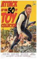 50ftToyCollectorPoster by Aeonoel