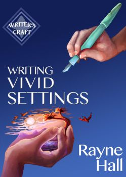 Book Cover - Writing Vivid Settings by RayneHall