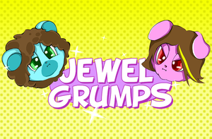 Jewel Pet Game Grumps (Video Included) by AnimezingArtist