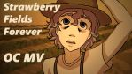 Strawberry Fields Forever OC MV (link in desc!) by Just-Me143