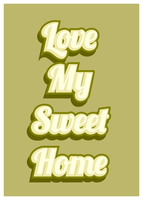 Typography : love my sweet home by Wriven-Y
