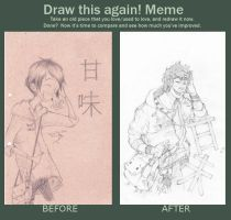 Draw this again Meme by 7-Minutes-In-Heaven