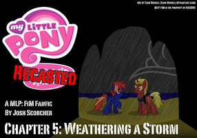 Recasted - Chapter 5: Weathering a Storm by Xain-Russell