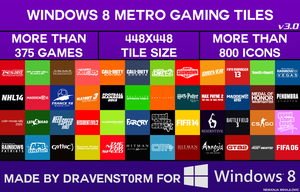 Windows 8 Metro Gaming Tiles by dravenst0rm v3.0 by dravenSt0rM