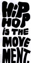 Hip Hop is the Movement by Insanemoe