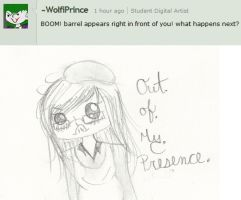 Question 9: Out Of My Presence. Now. by Ask-MissChair