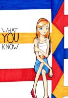 1. What You Know by xRamenNoodlesx