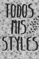 Todos Mis Styles by iRayiitoSwag