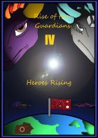 Rise of the Guardians 4 Heroes Rising cover by Marksman104
