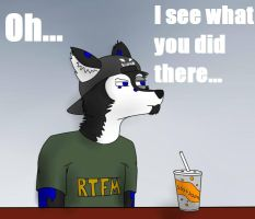 I see what you did there by JeffTheHusky