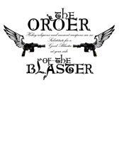 order of the blaster 1 by lilmikeegee
