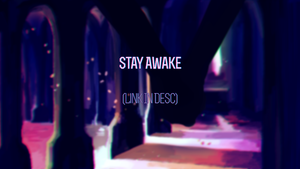 DH: [E21] Stay Awake by kolo-dragon