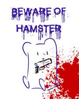 Beware of Hamster - dev ID by DrunkOnTea