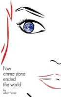 How Emma Stone Ended the World by CuttingRoom