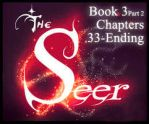 The Seer Book 3 Part 2 chap33-END by KicsterAsh