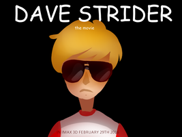 Dave Strider: The Movie by AlbinoBlueberry