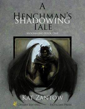 Shadowing: A Henchman's Tale by Pyrra