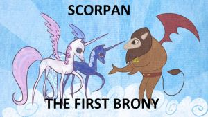 Scorpan: The Original Brony by ThatBronyWithGlasses