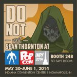 Indy Pop Con ad 2014 by seanwthornton