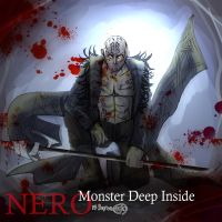 Nero_monster deep inside by skylord1015