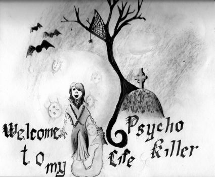 Welcome to my Psycho Life II by Str8EdgeAng3l