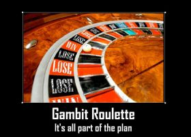 Gambit Roulette by Chaser1992