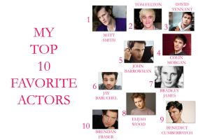 10 Favourite Actors by lovergirl786