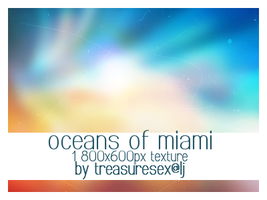 Oceans of Miami by treasuresex