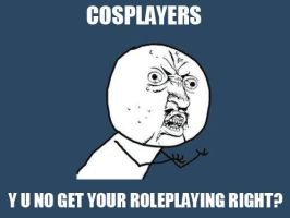 Cosplayers Y U NO by YS-Liliumsynth