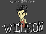When there's a Wilson... by Pikamew322