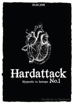 Hardattack Flyer 1 by mortifi