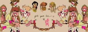 Girls speak love by OhAnneli