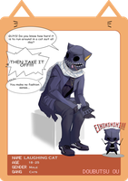 DoubutsuOu - Laughing Cat by Death-by-Papercuts