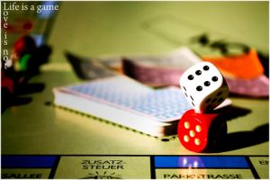 Life is a game - Love is not by MrLaPimpa