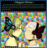 Collab with Katechi MAGNET by Yanderenka