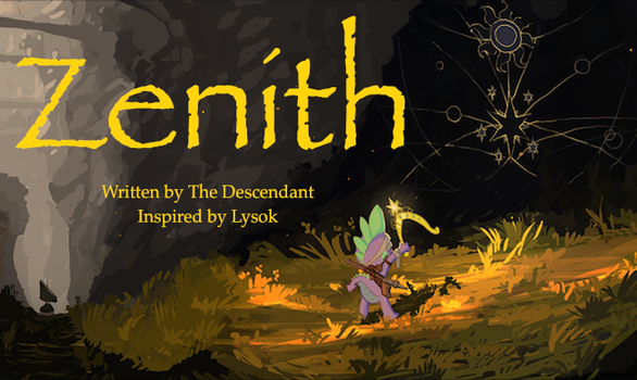 Zenith: Chapter 10 by TheDescendantofKehAn