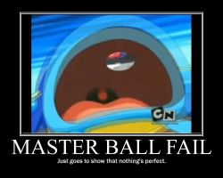 MASTER BALL FAIL by UMSAuthorLava