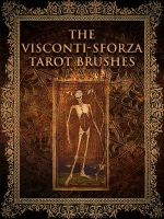 The Visconti-Sforza Tarot Brushes by Dasha444