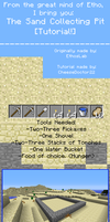 Tutorials! Number Four: Sand Collecting Pit by Cheesedoctor22